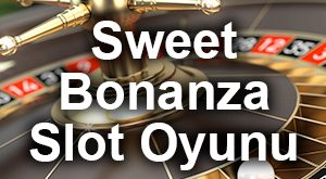 Sweet Bonanza Slot Oyunu